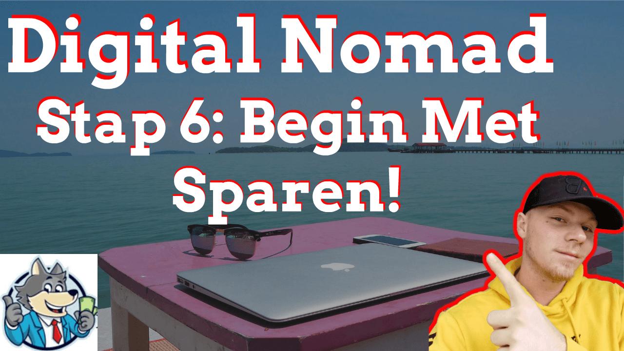 digital nomad stap 6 begin met sparen