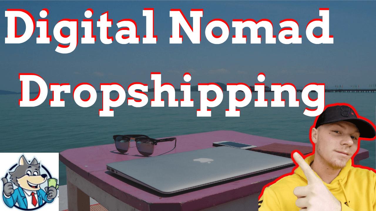 digital nomad dropshipping