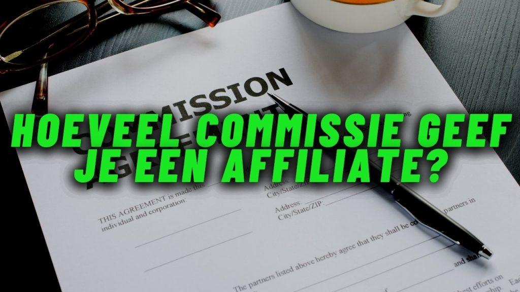 Hoeveel-commissie-geef-je-een-affiliate_